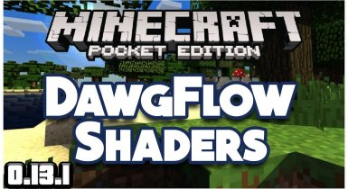 DawgFlow Ultra [Shaders] | Minecraft PE Shaders