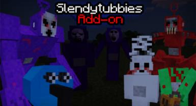 Slendytubbies Addon Minecraft and Remastered Alpha