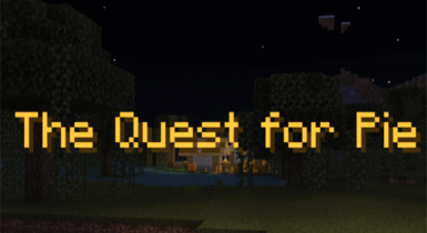 The Quest for Pie [CTM]